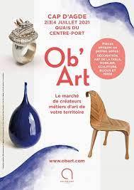 Retrouvez toutes nos créations au salon OB'ART du Cap d'Agde du 02 au 04 juillet 2021